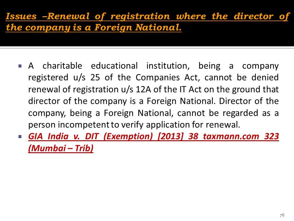 GIA India v. DIT (Exemption) [2013] 38 taxmann.com 323 (Mumbai – Trib)
